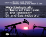 MIC in the Upstream Oil and Gas Industry