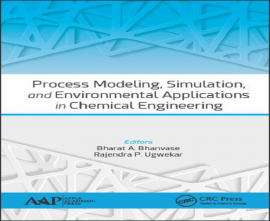 Process Modeling, Simulation, and Environmental Applications in Chemical Engineering
