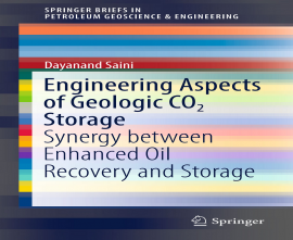 Engineering Aspects of Geologic CO2 Storage