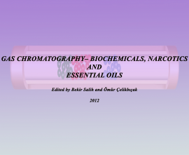 GAS CHROMATOGRAPHY– BIOCHEMICALS, NARCOTICS AND ESSENTIAL OILS