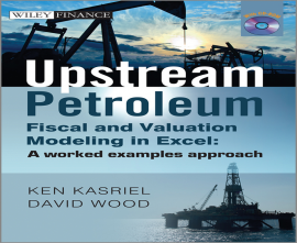 "کتاب""Upstream Petroleum Fiscal and Valuation Modeling in Excel"""