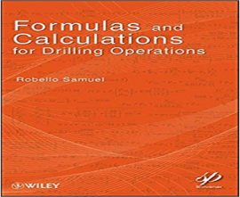 "کتاب""Formulas and Calculations for Drilling Operations"""