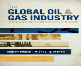 "کتاب ""The Global Oil&Gas Industry:Management,Strategy&Finance"""