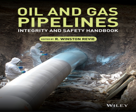 "کتاب ""OIL AND GAS PIPELINES Integrity and Safety Handbook"""