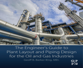 "کتاب""Plant Layout and Piping Design for the Oil and Gas Industries"""