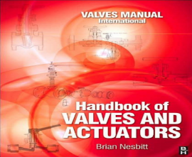 "کتاب ""Handbook of Valves and Actuators"""