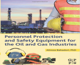 "کتاب""Personnel Protection and Safety Equipment for the Oil and Gas Industries"""
