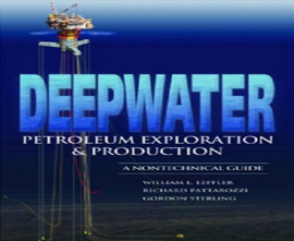 "کتاب""Deepwater Petroleum Exploration & Production"""