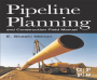 "کتاب ""Pipeline Planning and Construction Field Manual"""