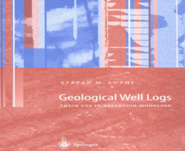 "کتاب ""Geological Well Logs: Their Use in Reservoir Modeling"""
